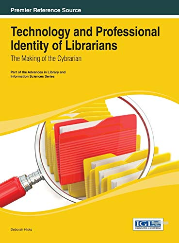 9781466647350: Technology and Professional Identity of Librarians: The Making of the Cybrarian