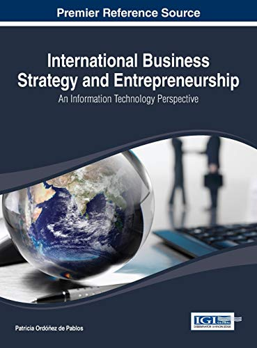 9781466647534: International Business Strategy and Entrepreneurship: An Information Technology Perspective
