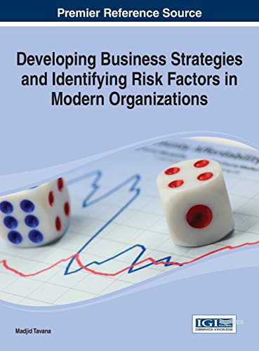 Developing Business Strategies and Identifying Risk Factors in Modern Organizations