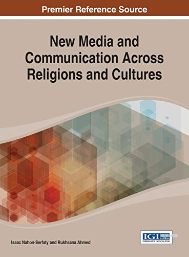 9781466650350: New Media and Communication Across Religions and Cultures