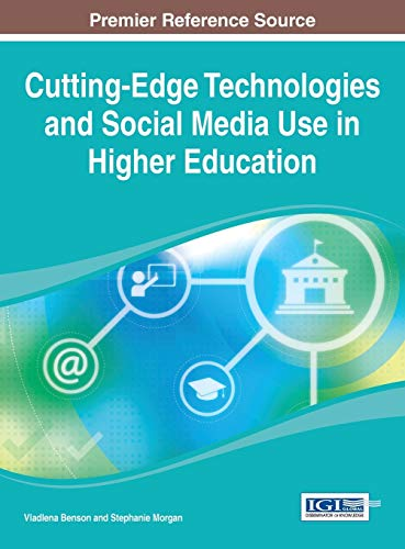 9781466651746: Cutting-Edge Technologies and Social Media Use in Higher Education (Advances in Higher Education and Professional Development)