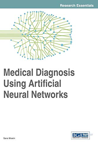 9781466661462: Medical Diagnosis Using Artificial Neural Networks