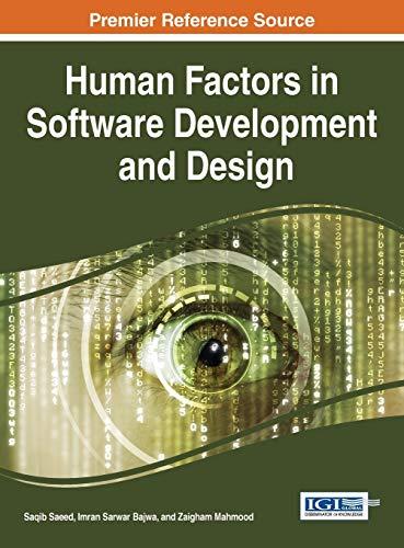 Human Factors in Software Development and Design: Saeed, Saqib