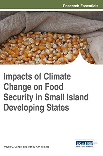 Impacts of Climate Change on Food Security in Small Island Developing States (Research Essentials ...