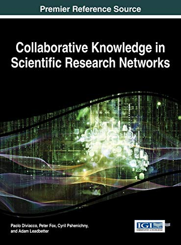 9781466665675: Collaborative Knowledge in Scientific Research Networks