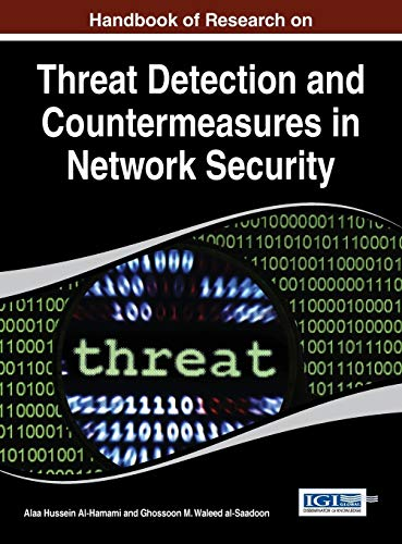 9781466665835: Handbook of Research on Threat Detection and Countermeasures in Network Security