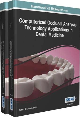 9781466665873: Handbook of Research on Computerized Occlusal Analysis Technology Applications in Dental Medicine (2 Volumes)
