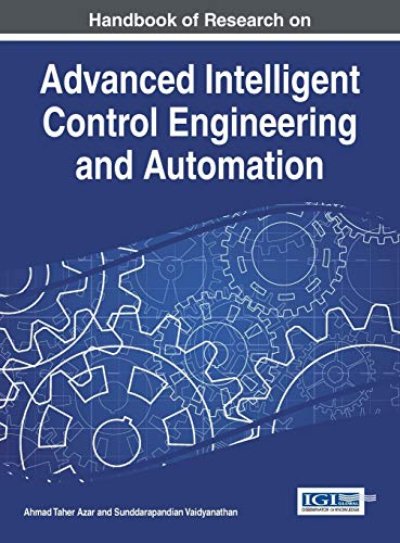9781466672482: Handbook of Research on Advanced Intelligent Control Engineering and Automation
