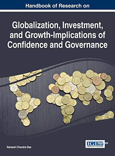 9781466682740: Handbook of Research on Globalization, Investment, and Growth-Implications of Confidence and Governance (Advances in Finance, Accounting, and Economics)