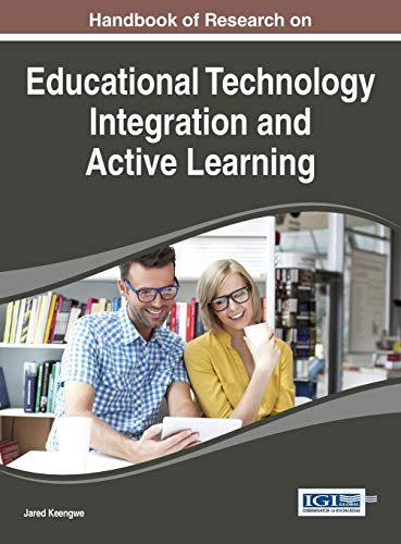 9781466683631: Handbook of Research on Educational Technology Integration and Active Learning