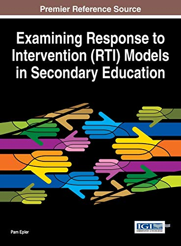9781466685161: Examining Response to Intervention (RTI) Models in Secondary Education