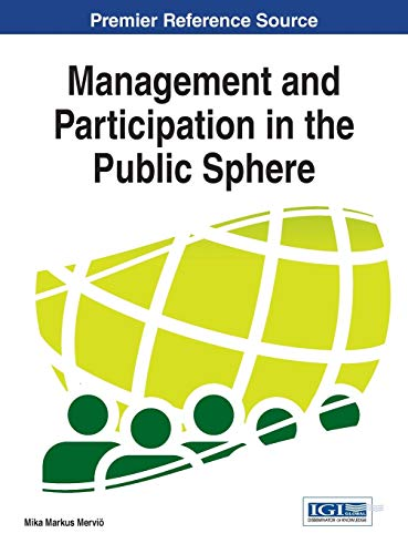 9781466685536: Management and Participation in the Public Sphere