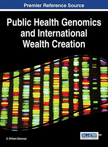 Public Health Genomics and International Wealth Creation: Ebomoyi, E. William and Ebomoyi, Ehigie ...