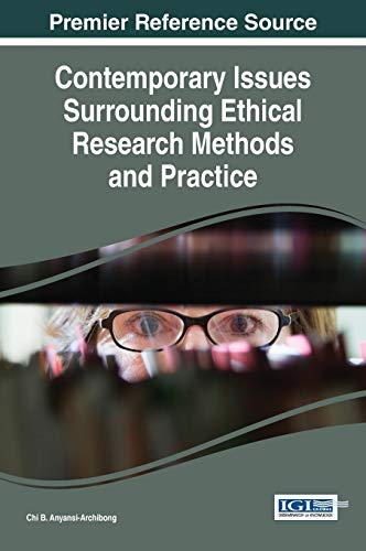 9781466685628: Contemporary Issues Surrounding Ethical Research Methods and Practice