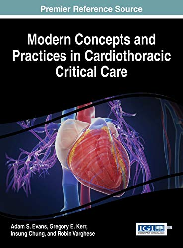 9781466686038: Modern Concepts and Practices in Cardiothoracic Critical Care