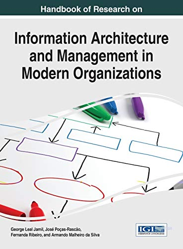 9781466686373: Handbook of Research on Information Architecture and Management in Modern Organizations (Advances in Information Quality and Management)