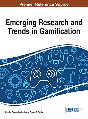 9781466686519: Emerging Research and Trends in Gamification (Advances in Multimedia and Interactive Technologies)