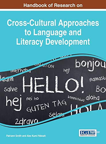 9781466686687: Handbook of Research on Cross-Cultural Approaches to Language and Literacy Development