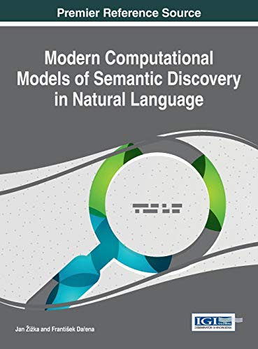 9781466686908: Modern Computational Models of Semantic Discovery in Natural Language (Advances in Data Mining and Database Management)