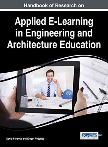 9781466688032: Handbook of Research on Applied E-Learning in Engineering and Architecture Education (Advances in Civil and Industrial Engineering:)