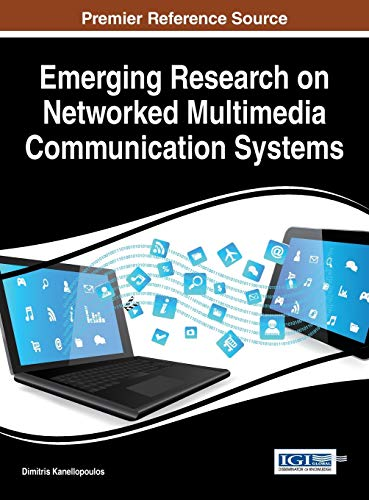 9781466688506: Emerging Research on Networked Multimedia Communication Systems