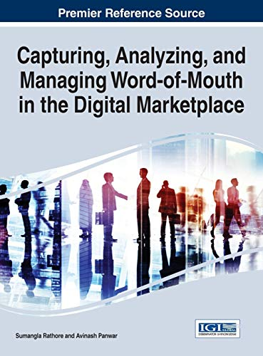 9781466694491: Capturing, Analyzing, and Managing Word-of-Mouth in the Digital Marketplace