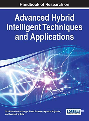 9781466694743: Handbook of Research on Advanced Hybrid Intelligent Techniques and Applications