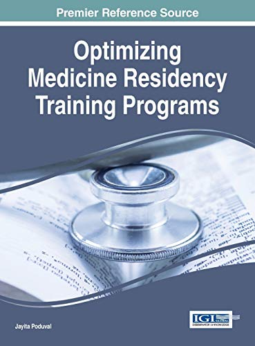 Optimizing Medicine Residency Training Programs: Poduval, Jayita