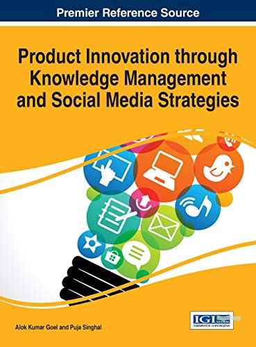 9781466696075: Product Innovation Through Knowledge Management and Social Media Strategies