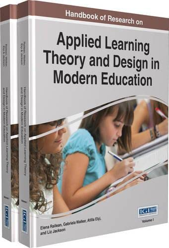 9781466696341: Handbook of Research on Applied Learning Theory and Design in Modern Education (Advances in Educational Technologies and Instructional Design)