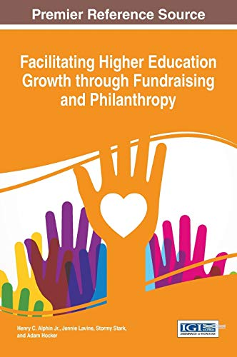 Facilitating Higher Education Growth through Fundraising and: Henry C. Alphin