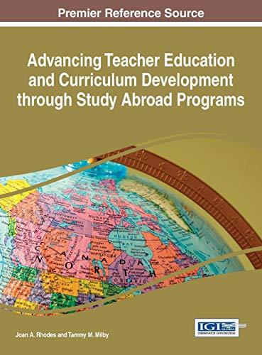 Advancing Teacher Education and Curriculum Development through: Joan A. Rhodes