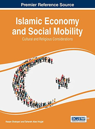 9781466697317: Islamic Economy and Social Mobility: Cultural and Religious Considerations