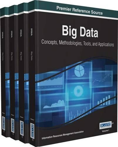 9781466698406: Big Data: Concepts, Methodologies, Tools, and Applications