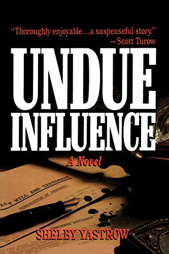 9781466901742: Undue Influence: A Novel