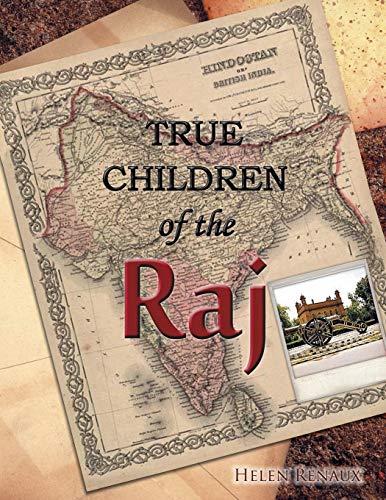 9781466901773: True Children of the Raj