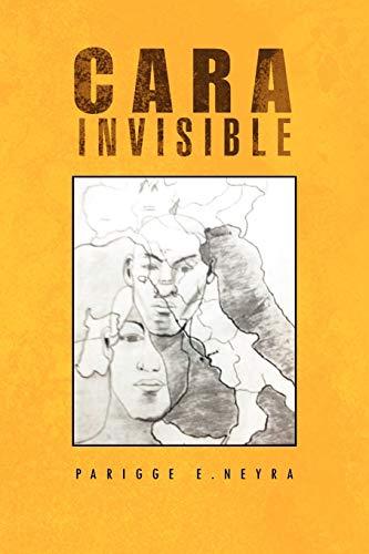 9781466904088: Cara Invisible: Mentira O Verdad (Spanish Edition)