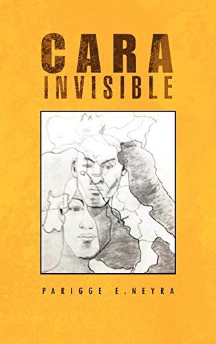 9781466904095: Cara Invisible: Mentira O Verdad (Spanish Edition)