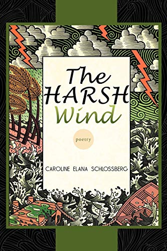 The Harsh Wind: Caroline Elana