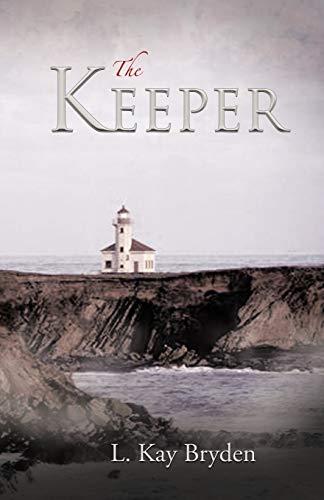 The Keeper: Bryden, L. Kay