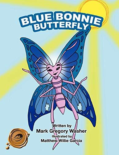 9781466907102: Blue Bonnie Butterfly