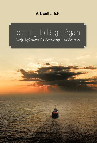 9781466907355: Learning to Begin Again: Daily Reflections on Recovering and Renewal