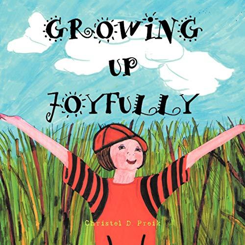 9781466908697: Growing Up Joyfully
