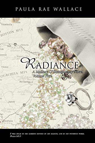 9781466909403: Radiance A Mallory O'Shaughnessy Novel: Volume 5