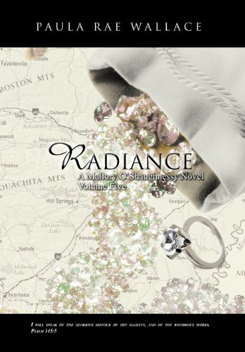 9781466909427: Radiance a Mallory O'Shaughnessy Novel: Volume 5
