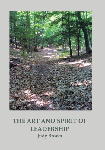 9781466910508: The Art and Spirit of Leadership