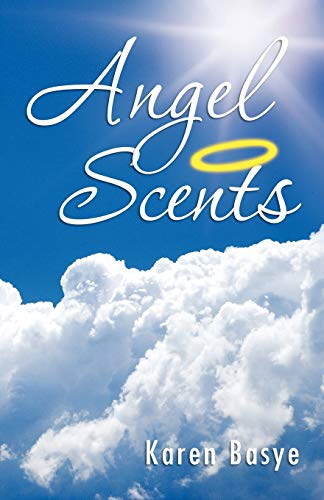 9781466911567: Angel Scents