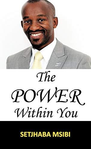 The POWER Within You: Setjhaba Msibi