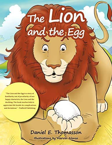 The Lion and the Egg: Daniel E. Thomasson