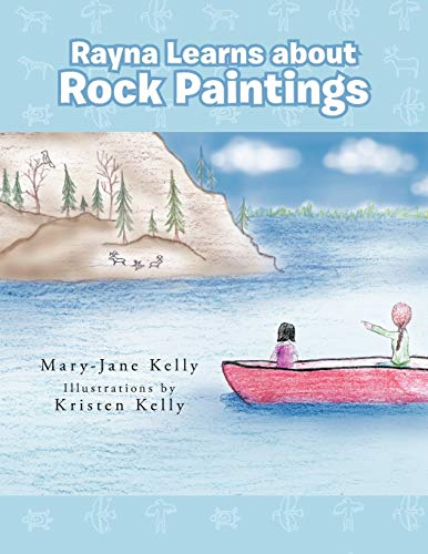 9781466913189: Rayna Learns About Rock Paintings